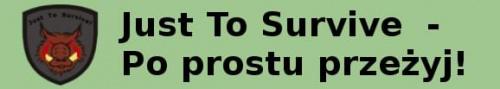 Just To Survive - Po prostu prze�yj.