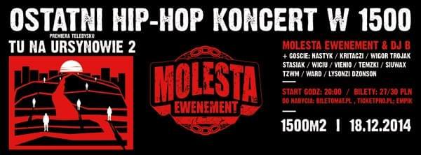 Molesta Ewenement + DJ B
